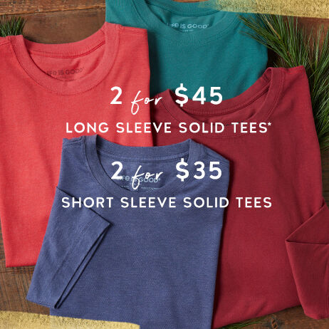 shop men's solid tees two for $45 long sleeve two for $35 short sleeve