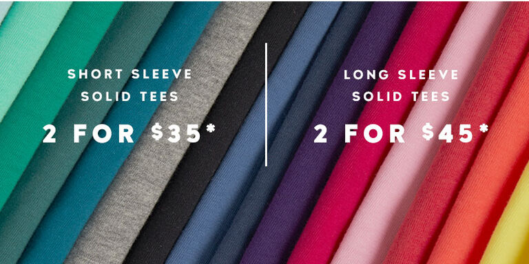 Get any 2 Solid Tees for $35