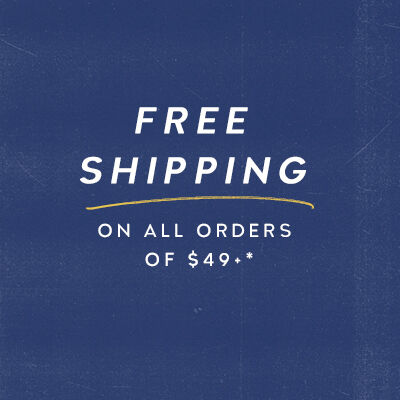 Free shipping on all orders over $49