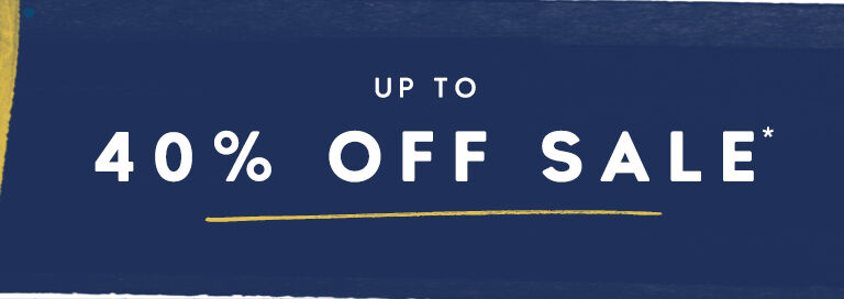Up to 40% off sale