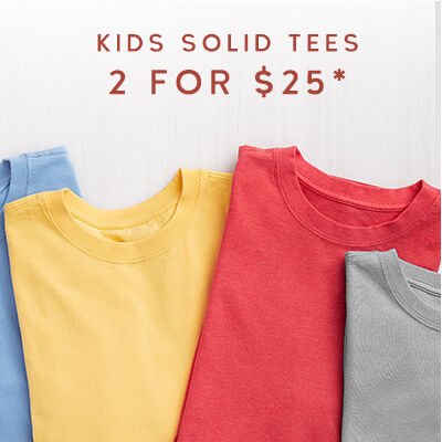 Kids Solid Tees 2 for $25