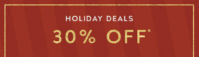 Holiday Deals 30% Off