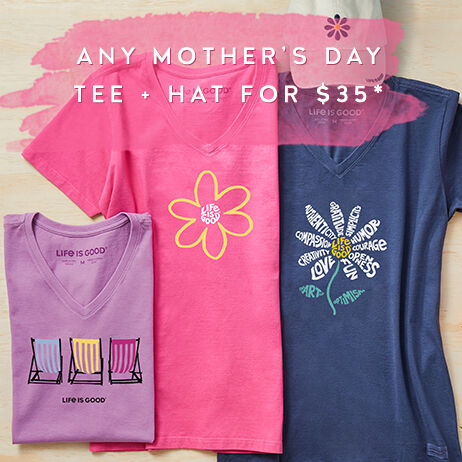 Get any Mother's Day tee and hat for $35