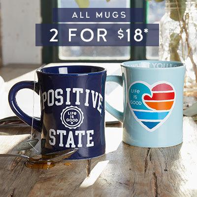All Mugs 2 for $18
