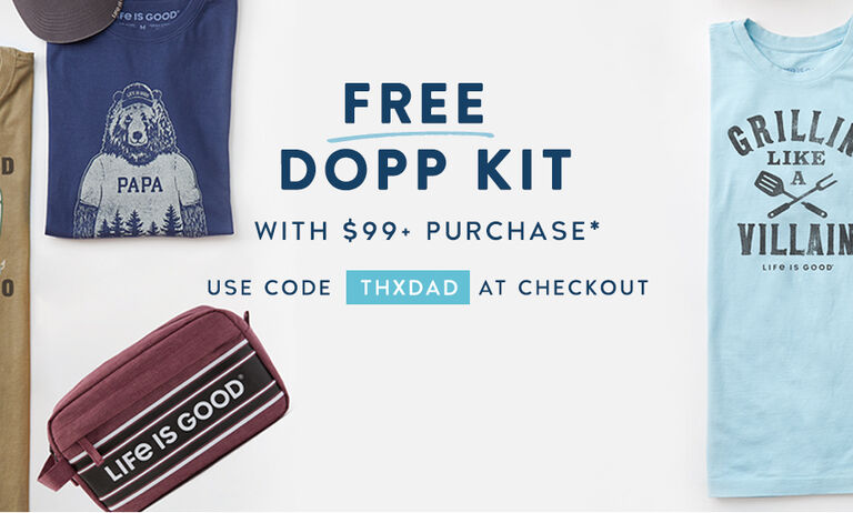 Shop the Father's Day Collection and get a free dopp kit with a $99 purchase