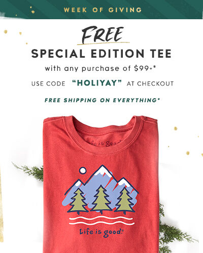 Free Special Edition Tee with any $99+ Purchase - use code Holiyay