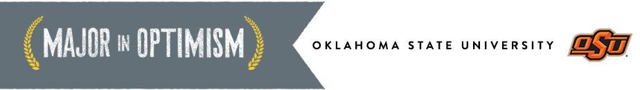 Major in Optimism - Oklahoma State University
