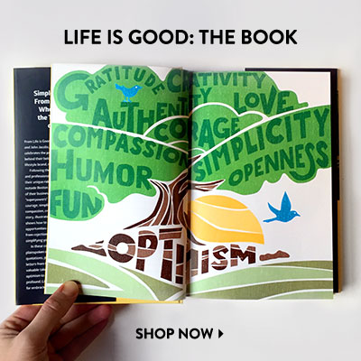The Life is Good Book