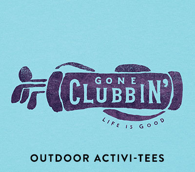 Gone Clubbin' - Shop Outdoor Activi-tees