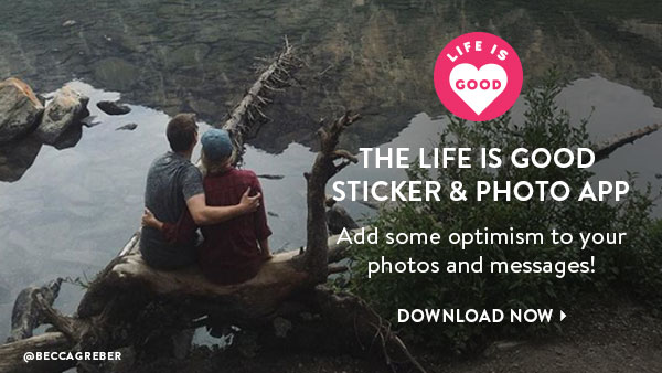 The Life is Good Sticker $ Photo App